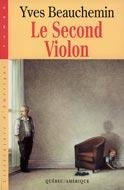 Second Violon (Le) - Yves Beauchemin