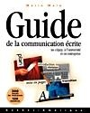 Guide de la communication écrite - Marie Malo