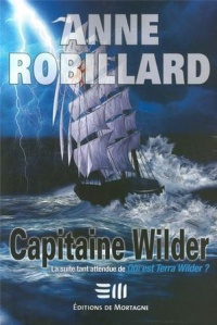 Capitaine Wilder - Anne Robillard