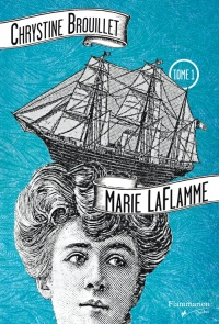 Marie LaFlamme T.01 - Chrystine Brouillet