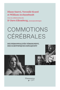 Commotions cérébrales, William Archambault