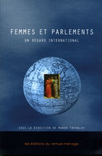 Femmes et Parlements : un Regard International - Manon Tremblay