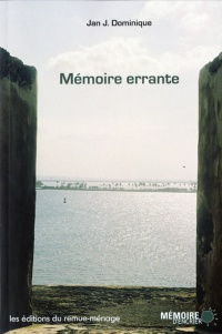 Mémoire errante - Jan J. Dominique