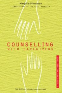 Vignette du livre Counselling With Caregivers: a Guide For Professionals