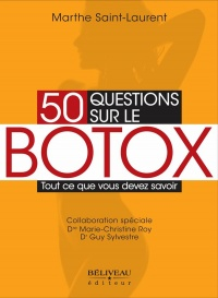 50 questions sur le botox - Marthe Saint-laurent