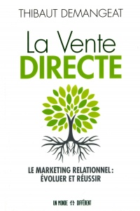 Vignette du livre La vente directe : Le marketing relationnel