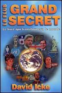 Vignette du livre Plus grand secret (Le) T.01 - David Icke