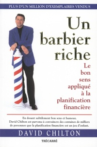 Un Barbier Riche - David Chilton