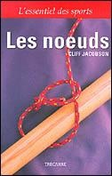 Les noeuds - Cliff Jacobson