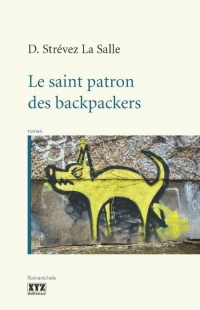 Vignette du livre Le saint patron des backpackers
