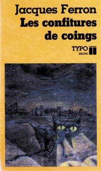 Les confitures de coings - Jacques Ferron