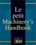 Petit Machinery'S Handbook (Le)