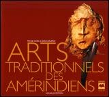 Arts Traditionnels des Amérindiens - Michel Noël