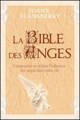 Bible des anges (La) - Joane Flansberry