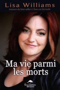 Vignette du livre Ma vie parmi les morts - Lisa Williams
