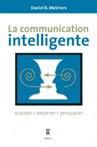 Vignette du livre Communication Intelligente (La)