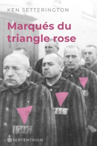 Marqués du triangle rose - Ken Setterington