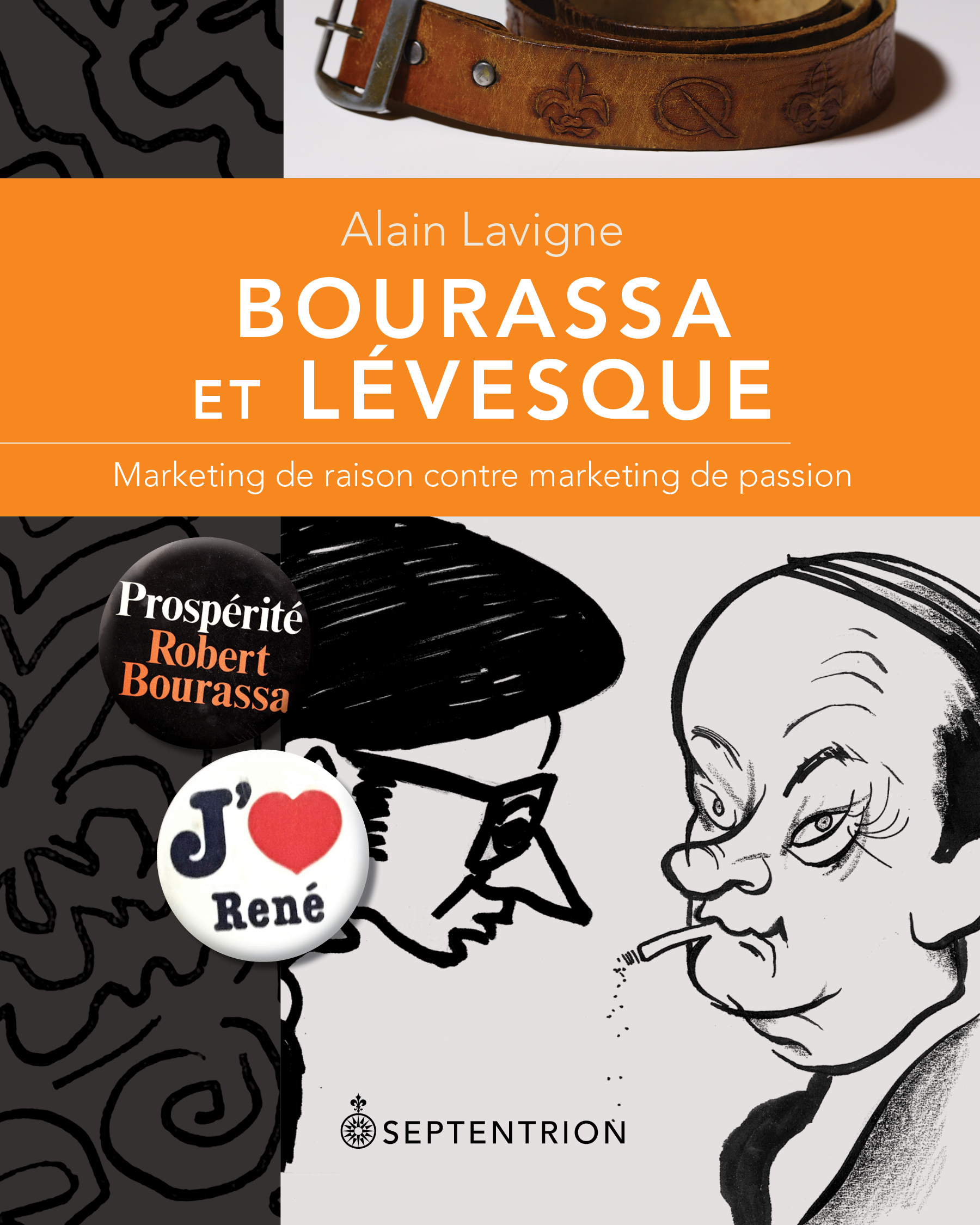 Vignette du livre Bourassa et Lévesque : marketing de raison contre marketing de...