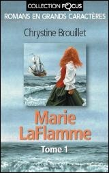 Marie LaFlamme T.1 - Chrystine Brouillet