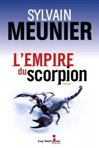 Empire du scorpion(L') - Sylvain Meunier