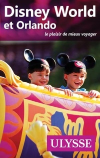 Disney World et Orlando - Claude Morneau
