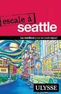 Vignette du livre Escale à Seattle - Christian Roy