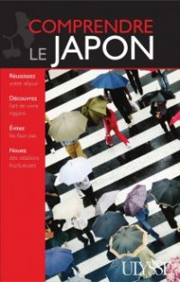 Comprendre le Japon - Martin Beaulieu