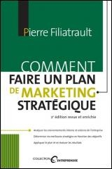 Comment Faire un Plan de Marketing Stratégique - Pierre Filiatrault
