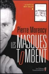 Masques tombent (Les) - Pierre Morency