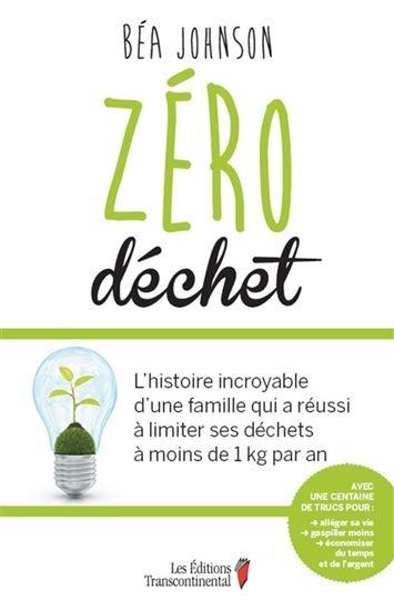 Zero Dechet L Histoire Incroyable D Une Famille Qui A Reussi