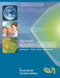 Vignette du livre Microsoft Applications 2010: Windows 7, Word, Excel, PowerPoint