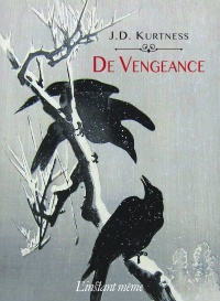 De vengeance - Julie Kurtness