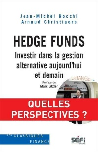 Vignette du livre Hedge Funds :Investir dans la gestion alternative... -  Rocchi & Christiaens