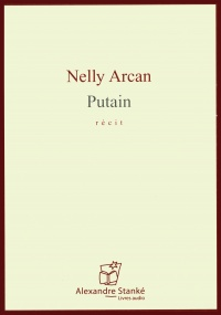 Putain   CD mp3 - Nelly Arcan
