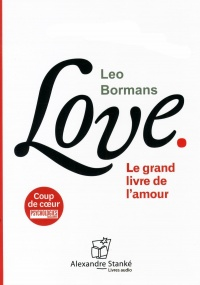 Vignette du livre Love: le grand livre de l'amour  CD mp3