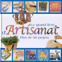 Grand Livre d'Artisanat (Le) - Laurette Therrien