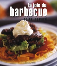 Vignette du livre Joie du Barbecue (La) - Peter Howard