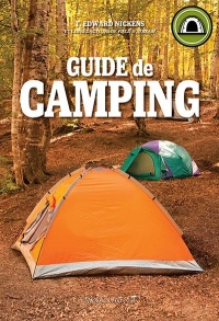 Guide de camping - T. Edward Nickens