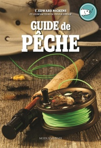 Guide de pêche - T. Edward Nickens