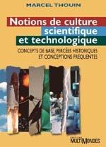Vignette du livre Notions de culture scientifique et technologique