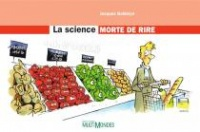 La science morte de rire - Jacques Goldstyn