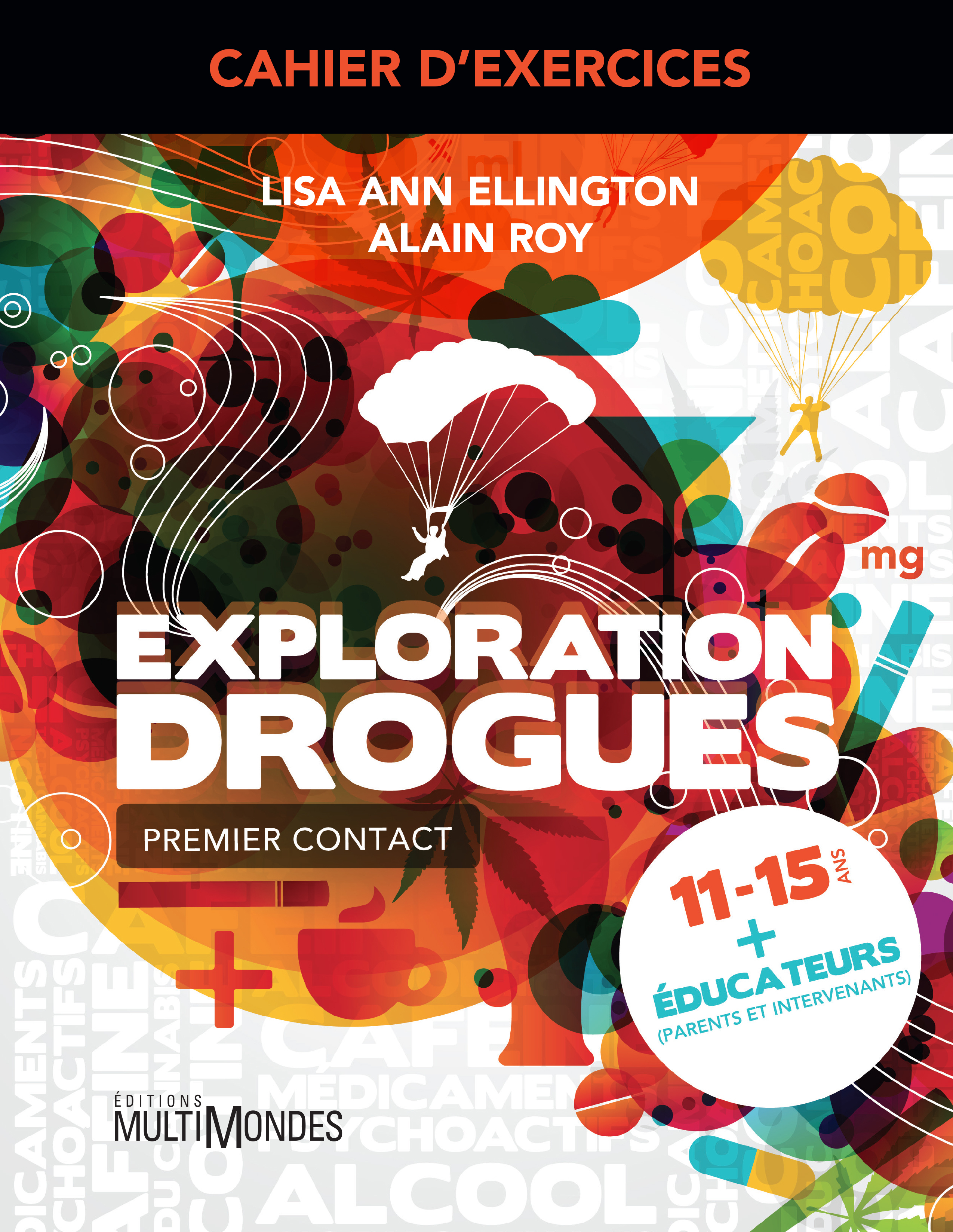 Vignette du livre Exploration drogues : premier contact