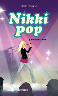 Vignette du livre Nikki Pop T.4: Les auditions