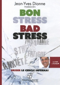 Vignette du livre Bon stress, bad stress  CD