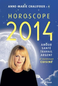 Horoscope 2014 - Anne-marie Chalifoux