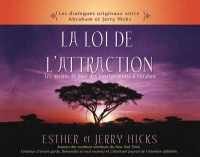 Vignette du livre Loi de l'attraction (La)   CD - Esther et jerry Hicks