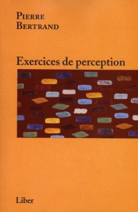 Vignette du livre Exercices de Perception - Pierre Bertrand