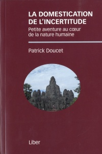 Domestication de l'incertitude (La) - Patrick Doucet