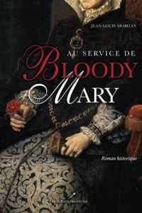 Au service de Bloody Mary - Jean-Louis Morgan