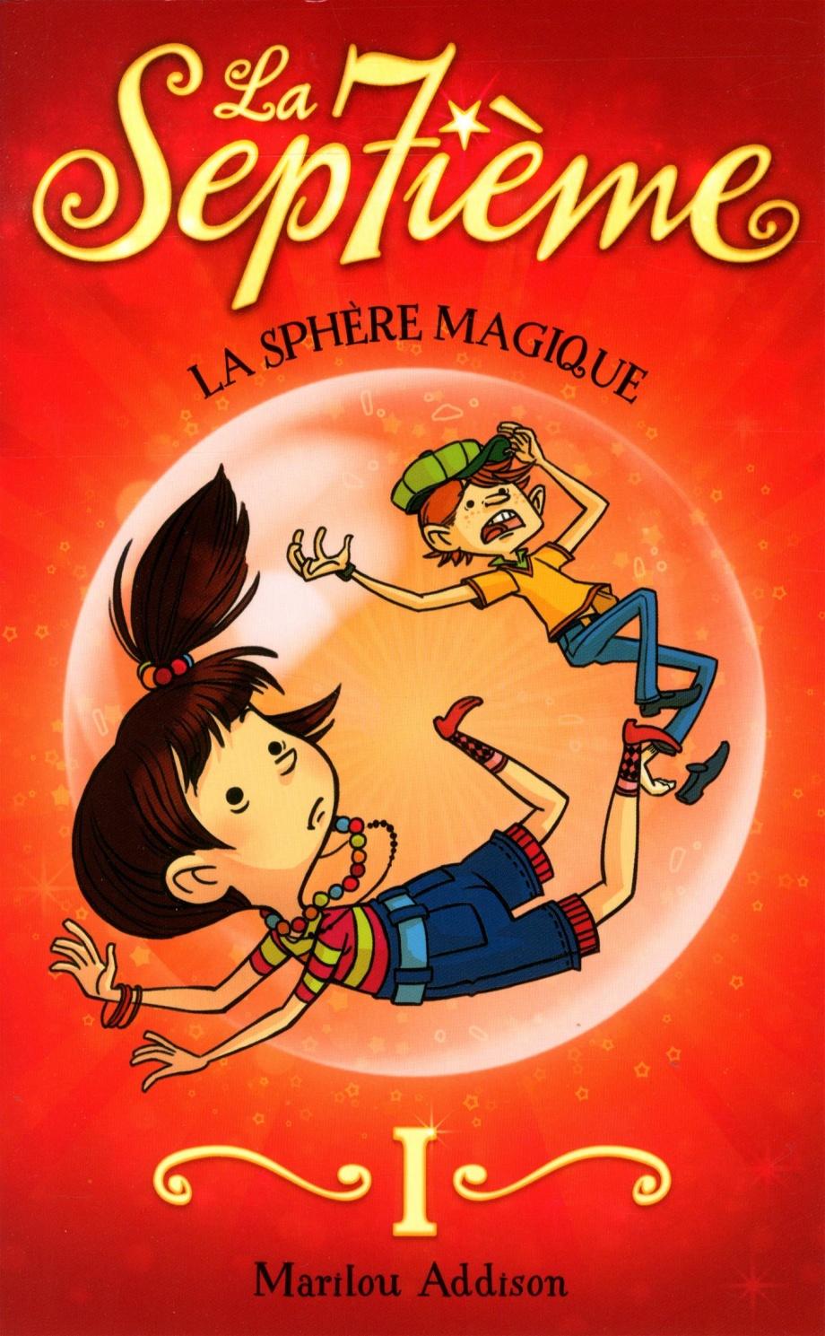 La Septieme T 1 La Sphere Magique